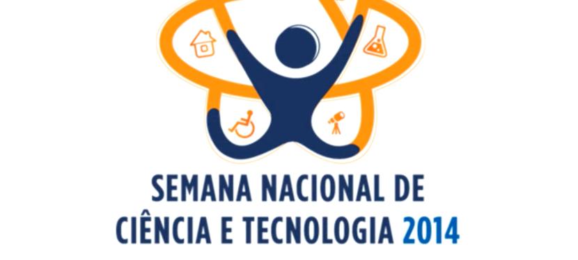 Semana Nacional de Ciência e Tecnologia(2014).