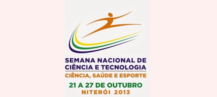 Semana Nacional de Ciência e Tecnologia(2013)
